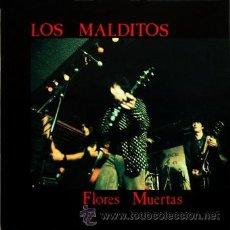 Discos de vinilo: LOS MALDITOS - FLORES MUERTAS - ROMILAR-D - 1991 - FUNDA INTERIOR CON LAS LETRAS-NUEVO. Lote 29166567