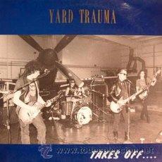 Discos de vinilo: YARD TRAUMA - TAKES OFF ... - ROMILAR-D - ESCUCHADO UNA SOLA VEZ - EXCELENTE ESTADO. Lote 29166670