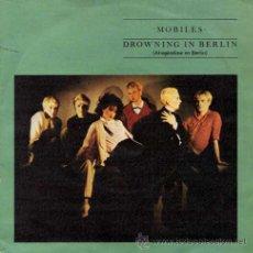 Discos de vinilo: MOBILES - DROWNING IN BERLIN / TIPTOE IN PARADISE (SG 7') . Lote 29169523