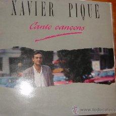 Discos de vinilo: XAVIER PIQUE. CANTO CANÇONS. PICAP 1989. VINILO IMPECABLE(#). Lote 29171653