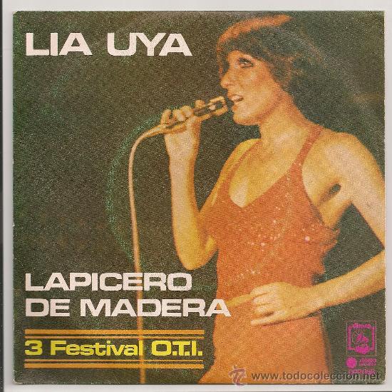 LIA UYA - LAPICERO DE MADERA · LIBERTADES (SINGLE PROMOCIONAL DIRESA 1974) (Música - Discos - Singles Vinilo - Solistas Españoles de los 70 a la actualidad)