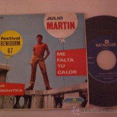 Discos de vinilo: JULIO MARTIN. CHICO YE-YE.- ME FATA TU CALOR FESTIVAL BENIDORM.- SINGLE SESION 1967. NUEVO A EXTRENA. Lote 29177813
