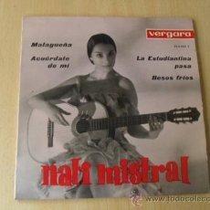 Discos de vinilo: NATI MISTRAL. MALAGUEÑA.. EPS - 1963. SELLO VERGARA. ***/***. Lote 29185957
