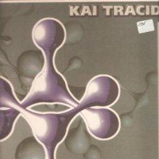 Discos de vinil: MAXI : KAI TRACID - YOUR OWN REALITY . Lote 41813078