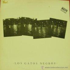Discos de vinilo: LOS GATOS NEGROS-MIRAME, HABLAME + CADILLAC EN VIVO MAXI SINGLE VINILO 1984 SPAIN. Lote 29196884