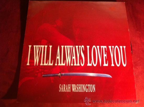 SARAH WASHINGTON - I WILL ALWAYS LOVE YOU. MAXI SINGLE, MAX MUSIC 1993 (Música - Discos de Vinilo - Maxi Singles - Disco y Dance)