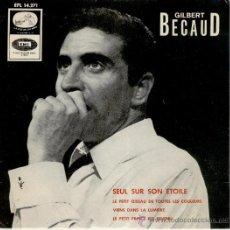 Discos de vinilo: GILBERT BECAUD // SEUL SUR SON ETOILE + 3 // EP 1966 // EX - EX. Lote 29214147