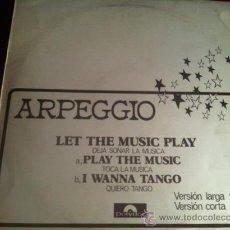 Discos de vinilo: ARPEGGIO - LET THE MUSIC PLAY. MAXISINGLE PROMOCIONAL . POLYDOR ESPAÑA 1978. Lote 29220109