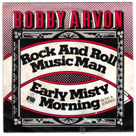BOBBY ARVON – ROCK AND ROLL / MUSIC MAN – SN SPAIN 1976 – ARIOLA 16737A (Música - Discos de Vinilo - EPs - Pop - Rock Extranjero de los 70	)