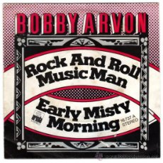 Discos de vinilo: BOBBY ARVON – ROCK AND ROLL / MUSIC MAN – SN SPAIN 1976 – ARIOLA 16737A. Lote 29221147