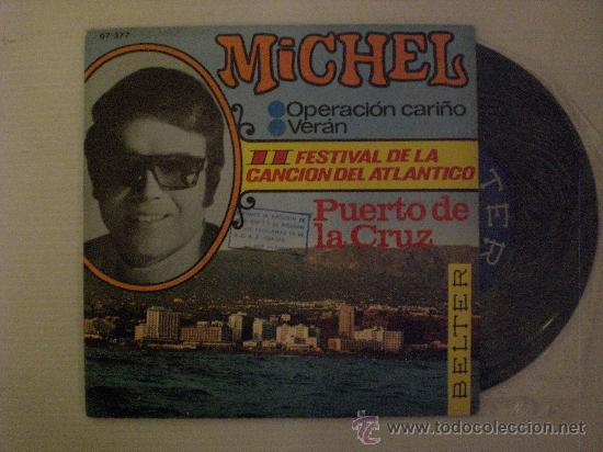 MICHEL. OPERACION CARIÑO. FESTIVAL DEL ATLANTICO. SINGLE BELTER 1967. NUEVO A ESTRENAR (Música - Discos - Singles Vinilo - Otros Festivales de la Canción)