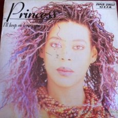 Discos de vinilo: PRINCESS - I´LL KEEP ON LOVING YOU . MAXI SINGLE. HISPAVOX 1986. Lote 29225655