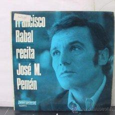 Disques de vinyle: FRANCISCO RABAL - RECITA JOSE M. PEMAN - VERGARA 1967. Lote 29228581