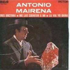 """Vinyl records - Antonio Mairena – Eres doctora - 1969 – EP 7"""" - 29239036"""