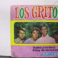 Discos de vinilo: LOS GRITOS - VUELVO A MI TIERRA / ESTOY DE VACACIONES - BELTER 1968. Lote 29244090