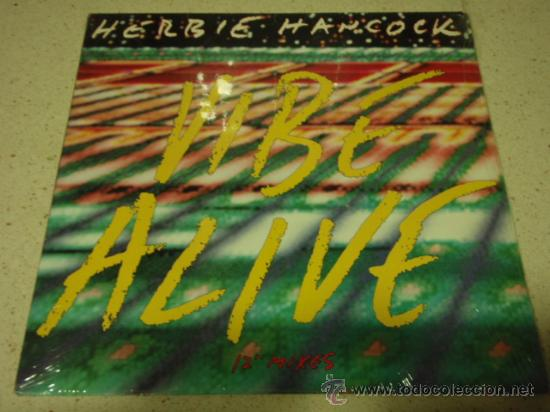 HERBIE HANCOCK ( VIBE ALIVE ) EXTENDED DANCE MIX + EDITED VERSION + BONUS BEATS USA-1988 MAXI45 (Música - Discos de Vinilo - Maxi Singles - Jazz, Jazz-Rock, Blues y R&B)