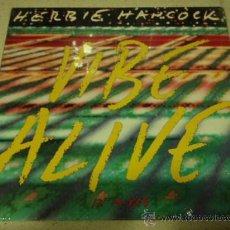 Discos de vinilo: HERBIE HANCOCK ( VIBE ALIVE ) EXTENDED DANCE MIX + EDITED VERSION + BONUS BEATS USA-1988 MAXI45. Lote 29249213