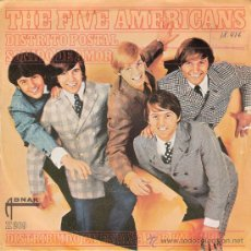 Discos de vinilo: THE FIVE AMERICANS - DISTRITO POSTAL / SONIDO DE AMOR (45 RPM) HISPAVOX 1967 - VG++/VG++. Lote 29264066