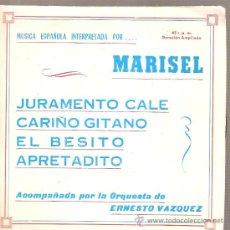 Discos de vinilo: EP MARISEL : JURAMENTO CALE (PASODOBLE, MAMBO, CUMBIA, CHA CHA CHA ). Lote 29267778