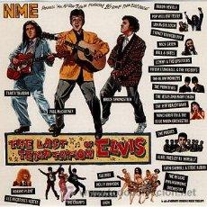 Discos de vinilo: THE LAST TEMPTATION OF ELVIS - NEW MUSICAL EXPRESS-TRIBUTO- ABRE PARA VER CREDITOS. Lote 29269857