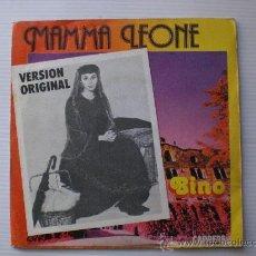 Discos de vinilo: BINO MAMMA LEONE, SINGLE CBS 1978 EXCELENTE EN LIQUIDACION VER MAS INFORMACION. Lote 29269891