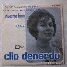 Discos de vinilo: CLIO DENARDU EN ESPAÑOL NUESTRA LUNA FESTIVAL PALMA MALLORCA SINGLE EMI 1967 A ESTRENAR RARO OFERTA. Lote 29270182