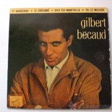 Discos de vinilo: GILBERT BECAUD, ET MAINTENANT+3, EP EMI 1972 EXCELENTE ESTADO. Lote 29270971