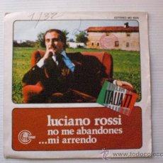 Discos de vinilo: LUCIANO ROSSI EN ESPAÑOL NO ME ABANDONES FESTIVAL SAN REMO COLUMBIA 1976. Lote 29271950