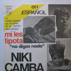 Discos de vinilo: NIKI CAMBA EN ESPAÑOL FESTIVAL MEDITERRANEO- NO DIGAS NADA+3 EP PHILIPS 1965 NUEVO, EN OFERTA. Lote 29273998