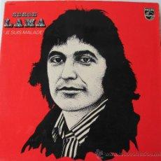 Discos de vinilo: SERGE LAMA - JE SUIS MALADE - LP. Lote 29275069