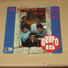 Discos de vinilo: GRUPO 15 EP TA TA TA TA+3 . Lote 29275246