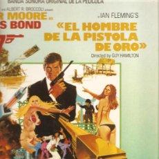 Discos de vinilo: LP EL HOMBRE DE LA PISTOLA DE ORO (JAMES BOND 007, ROGER MOORE, JOHN BARRY, LULU ). Lote 29278084
