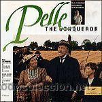 PELLE EL CONQUISTADOR -STEFAN NILSSON-BILLE AUGUST/MI VIDA COMO PERRO-BJOERN ISFAELT-LASSE HALLSTROM (Música - Discos - LP Vinilo - Bandas Sonoras y Actores)