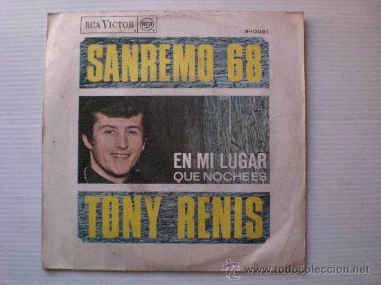 TONY RENIS, EN MI LUGAR FESTIVAL SANREMO SINGLE RCA 1968, RARO COMO NUEVO, EN OFERTA Ç (Música - Discos - Singles Vinilo - Otros Festivales de la Canción)