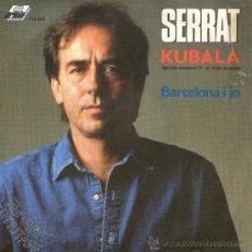 Discos de vinilo: JOAN MANUEL SERRAT - KUBALA (CANTA EN ITALIANO) + 1 - SINGLE VINILO 7' - EDITADO EN ITALIA - 1989. Lote 29285526