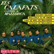"""Discos de vinilo: ELS CALAFATS - EP SINGLE VINILO 7"""" - EDITADO EN ESPAÑA - LUNA DE MIEL EN MALLORCA + 3 - BELTER 1966.. Lote 29286342"""