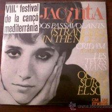 Discos de vinilo: SINGLE JACINTA-VIIIº FESTIVAL DE LA CANÇO MEDITERRANEA-EDIGSA 1966. Lote 29290758