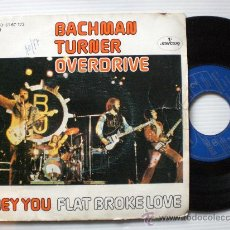Discos de vinilo: BACHMAN TURNER OVERDRIVE, HEY YOU, SINGLE MERCURY 1975. Lote 29291925