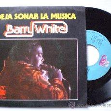 Discos de vinilo: BARRY WHITE, DEJA SONAR LA MUSICA, SINGLE MOVIEPLAY 1976, EXCELENTE VER FOTO RARO. Lote 29292368