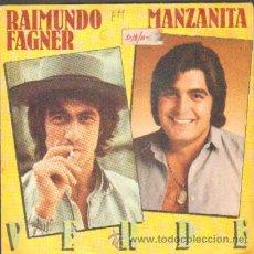 Discos de vinil: RAIMUNGO FAGNER / MANZANITA - VERDE RF-5094. Lote 33979392