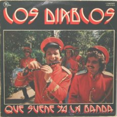 Discos de vinilo: LOS DIABLOS QUE SUENE YA LA BANDA LP EMI 1976. Lote 29309040