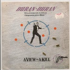 Disques de vinyle: DURAN DURAN - A VIEW TO A KILL (SINGLE ESPAÑOL 1985) JAMES BOND 007. Lote 29319220