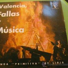 Discos de vinilo: VALENCIA. FALLAS Y MUSICA. BANDA PRIMITIVA DE LIRIA. POR ESTRENAR. Lote 29321218