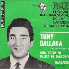 Discos de vinilo: TONY DALLARA - UNA NOCHE EN PALMA DE MALLORCA - 1966. Lote 29322369