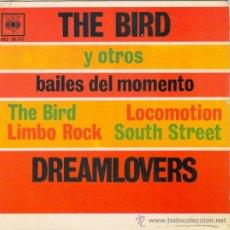 Discos de vinilo: DREAMLOVERS - EP SPAIN PS - THE BIRD - CBS 1963 - AGS 20.112 - EX / MINT. Lote 184505278