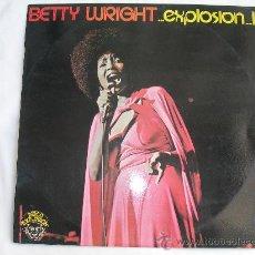 Discos de vinilo: LP BETTY WRIGHT ... EXPLOSION // DISCO PROMOCIONAL CONTIENE LAS HOJAS DE PROMOCION PARA LA EMISORA. Lote 29334683