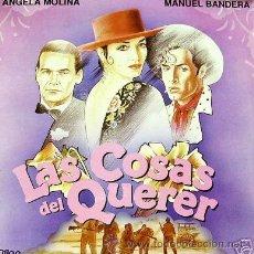 Discos de vinilo: LAS COSAS DEL QUERER - ANGELA MOLINA/MANUEL BANDERA - JAIME CHAVARRI - UN SOLO USO, COMO NUEVO-1989. Lote 29335623