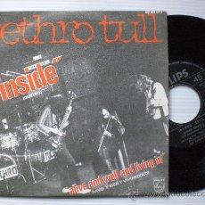 Discos de vinilo: JETHRO TULL, DENTRO, SINGLE PHILIPS 1970, NUEVO A ESTRENAR, MUY RARO EN OFERTA. Lote 29341266