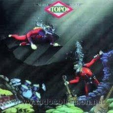 Discos de vinilo: TOPO MAREA NEGRA + EL APAGÓN. Lote 29341475