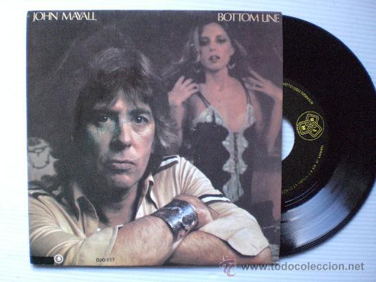 JOHN MAYALL BOTTOM LINE 1979, EXCELENTE, VER MARCA PORTADA EN FOTOS EN LIQUIDACION VER +INFORMACION (Música - Discos - Singles Vinilo - Pop - Rock - Extranjero de los 70)